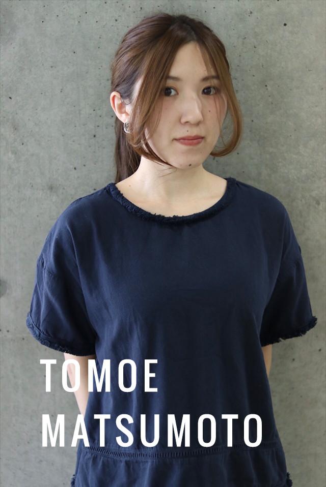 TOMOE MATSUMOTO